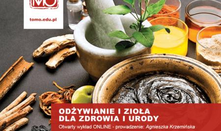 Odżywianie i zioła dla zdrowia i urody – Agnieszka Krzemińska