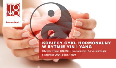 Kobiecy cykl hormonalny w rytmie Yin i Yang – Anna Czarzasta